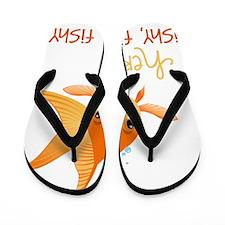 Here Fishy Flip Flops