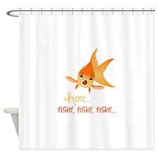 Here Fishy Shower Curtain