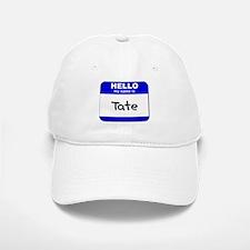 hello my name is tate Baseball Baseball Cap