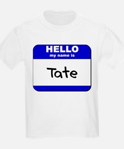 hello my name is tate T-Shirt