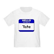 hello my name is tate T