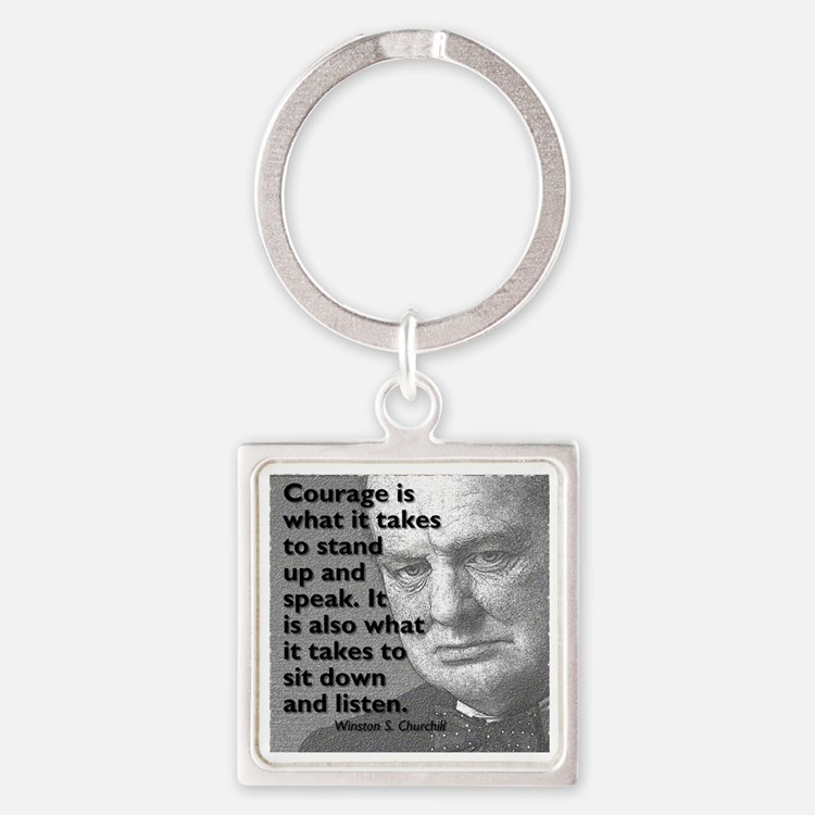 Churchill on courage Square Keychain