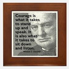 Churchill on courage Framed Tile