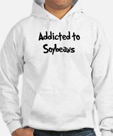Addicted to Soybeans Hoodie