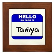 hello my name is taniya  Framed Tile