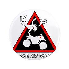 """XTREME AIR STICKGIRL danger sign 3.5"""" Button"""