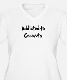 Addicted to Coconuts T-Shirt