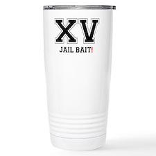 XV JAIL BAIT! Travel Mug