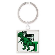 She Wants The T Square Keychain