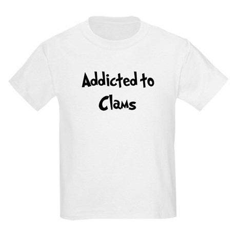 Addicted to Clams Kids Light T-Shirt