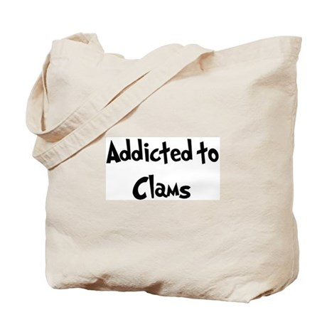 Addicted to Clams Tote Bag