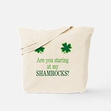 Staring at my Shamrocks? Tote Bag