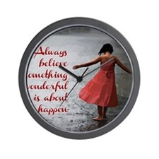 Always Believe Wall Clock