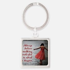 Always Believe Square Keychain