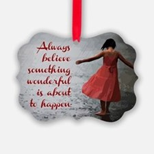 Always Believe Ornament