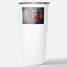 Always Believe Travel Mug