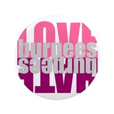 """Love Hate Burpees 3.5"""" Button"""