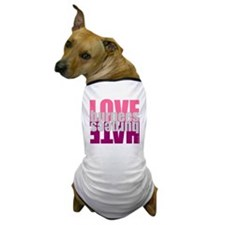 Love Hate Burpees Dog T-Shirt