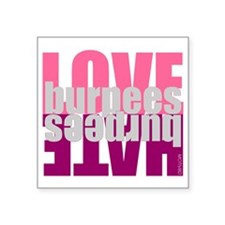 "Love Hate Burpees Square Sticker 3"" x 3"""