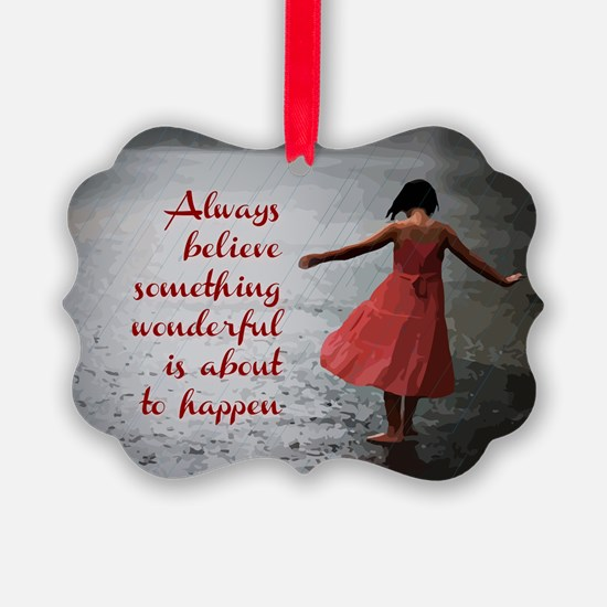Always Believe Ornament