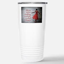 Always Believe Stainless Steel Travel Mug