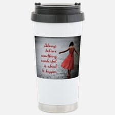Always Believe Travel Mug