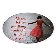 Always Believe Decal