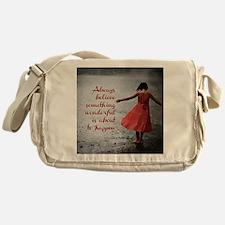 Always Believe Messenger Bag
