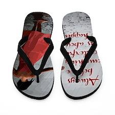 Always Believe Flip Flops