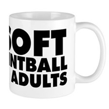 Airsoft... Like Paintball but for Adult Mug