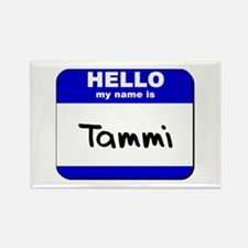 hello my name is tammi Rectangle Magnet