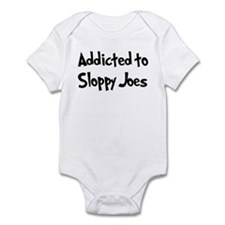 Addicted to Sloppy Joes Infant Bodysuit