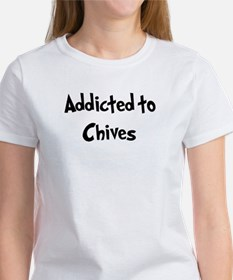 Addicted to Chives Women's T-Shirt