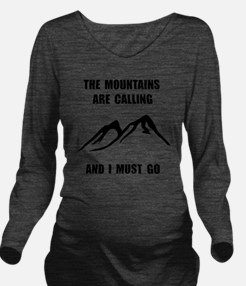 Mountains Must Go Long Sleeve Maternity T-Shirt