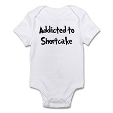 Addicted to Shortcake Infant Bodysuit
