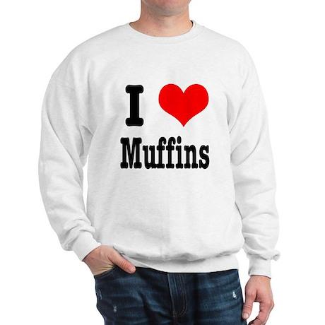 I Heart (Love) Muffins Sweatshirt