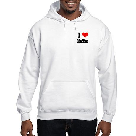 I Heart (Love) Muffins Hooded Sweatshirt