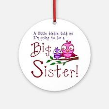 Birdie Big Sister Round Ornament