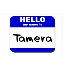 hello my name is tamera  Postcards (Package of 8)