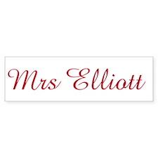 Mrs Elliott Bumper Bumper Sticker