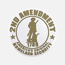 "Minutemen, the Original Homesland Secu 3.5"" Button"