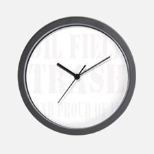 OIL FIELD TRASH T-SHIRTS AND GIFTS Wall Clock