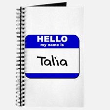 hello my name is talia Journal