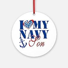 I Love My Navy Son Round Ornament