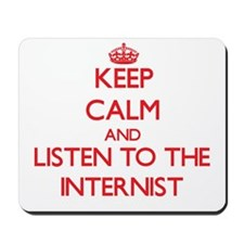 Keep Calm and Listen to the Internist Mousepad