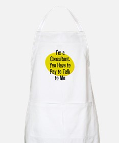 I'm a Consultant. You Have to BBQ Apron