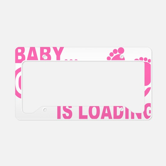 Baby is Loading License Plate Holder