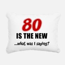 80 Is The New Rectangular Canvas Pillow