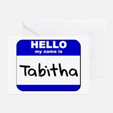 hello my name is tabitha  Greeting Cards (Package