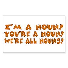 I'm a Noun! Rectangle Decal